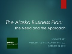 The Alaska Business Plan (10.24.2013)