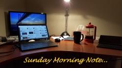 Sunday Morning Note ...